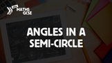 Circle Theorems: Angles in a Semi-Circle (Complete Lesson)