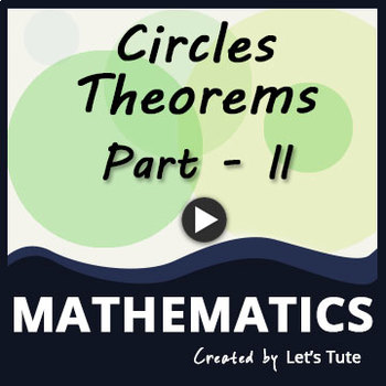 Circle Theorems - Part 2