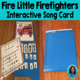 Circle Time Fun: Five Little Firefighters, Poem, Interactive