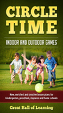 Circle Time Indoor and Outdoor Games