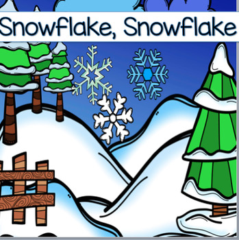 Winter Circle Time: Snowflake Snowflake, Interactive