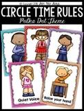 Circle Time Rules Posters {Polka Dot Theme}