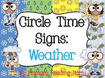 Circle Time Signs: Weather