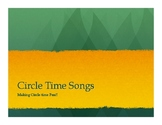 Circle Time Songs
