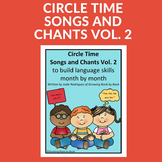 Circle Time Songs and Chants Vol. 2
