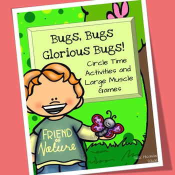 Bugs and Insects Circle Time and Large Muscle Activities