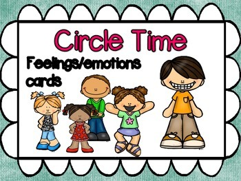 Circle Time or Class Meeting -  feelings cards.