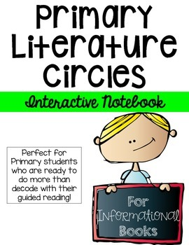 Circle Up!  Primary INFORMATIONAL Literature Circles-INTERACTIVE NOTEBOOK style!