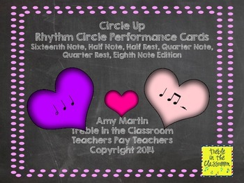 Circle Up: Rhythm Ensemble Performance Activity (Sixteenth,Half,Quarter,Eighth)