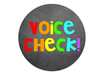 Voice check signs- 4 different styles (Circle version)