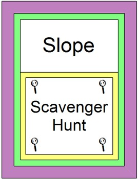Slope - Slope (Scavenger Hunt) 16 Problems with 10 Warm ups/Exits and RIDDLE