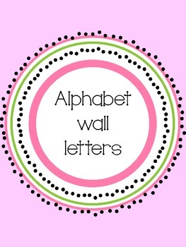 Circle alphabet letters for word wall