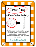 Circle groups of ten - Place Value worksheet