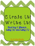 Circle it! Write it! Y Vowel Sound