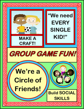 """""""Circle of Friends!"""" - Build Social Skills with a Group Game about Friendship"""