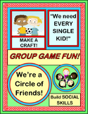"""Circle of Friends!"" - Build Social Skills with a Group Ga"