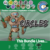 Circles Unit Bundle - Geometry Curriculum - Distance Learning Compatible
