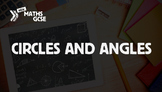 Circles & Angles - Complete Lesson