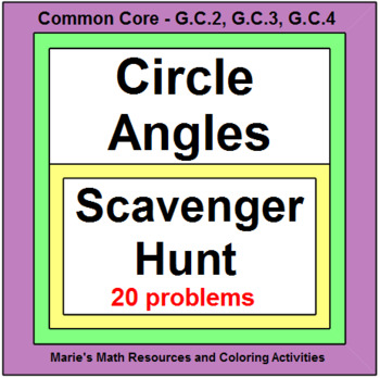Circles - Angles in Circles (Scavenger Hunt) 20 Problems with 10 Exit Tickets