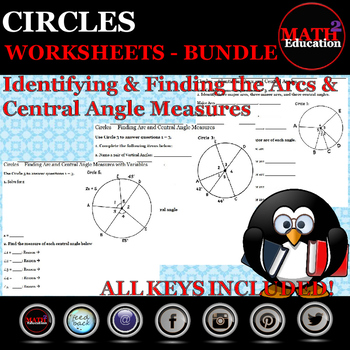 Circles - Identifying Central Angles & Arcs and Finding Their Measures Bundle