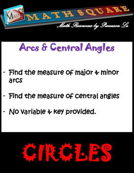 Circles - Finding the Measures of Major Arcs, Minor Arcs, & Central Angles