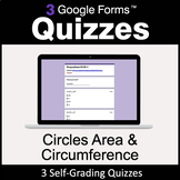 Circles Area & Circumference - 3 Google Forms Quizzes | Di