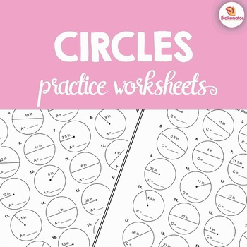 Circles: Area & Circumference 48 Practice Problems