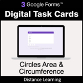 Circles Area & Circumference - Google Forms Task Cards | D