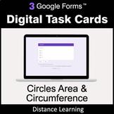 Circles Area & Circumference - Google Forms Task Cards | D
