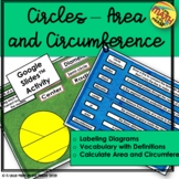 Circles Area and Circumference Google Slides Activity