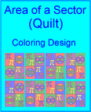 "CIRCLES: AREA OF A SECTOR - COLORING ACTIVITY ""QUILT AND PI DAY"" DESIGN"