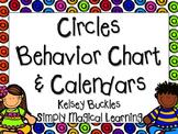 Circles Behavior Chart & Calendars