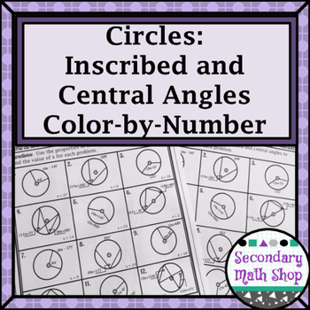 Circles - Central and Inscribed Angles... by Secondary Math Shop ...