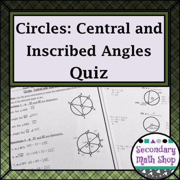 Circles - Central and Inscribed Angles Quiz