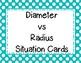 Circles: Diameter vs Radius Situation Card Sort