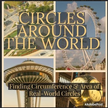 Circles (Finding Area and Circumference) Around the World