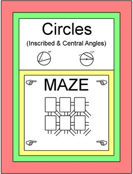 Circles - Inscribed and Central Angle MAZE and 3 PARCC Pra