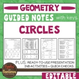 Circles -  Guided Notes, Presentation, and INB Activities