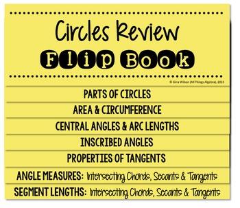 Circles Review (Arcs, Angles, Special Segments) Flip Book