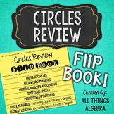 Circles Review (Arcs, Angles, Special Segments) Flip Book