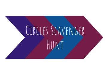 Circles Scavenger Hunt