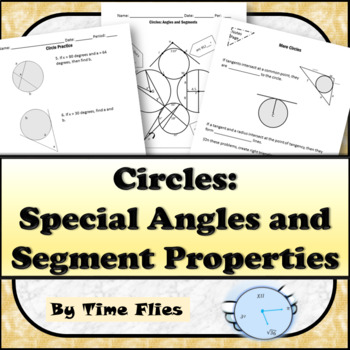 Circles: Special Angle and Segment Properties