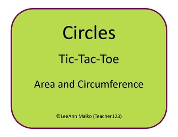 Circles Tic-Tac-Toe - Area and Circumference