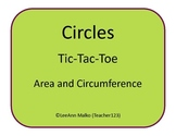 Circles Tic-Tac-Toe - Area and Circumference