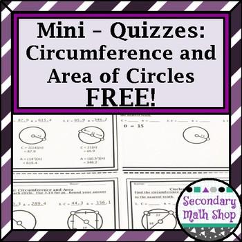 Circles Unit  Mini-Quizzes - Circumference and Area FREEBIE