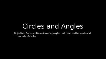 Circles and Angles - PowerPoint Lesson (8.5)