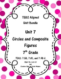 Circles and Composite Figures - (7th Grade Math TEKS 7.5B, 7.8C, and 7.9B-C)