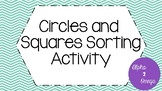 Circles and Squares Sorting Activity for Life Skills and A