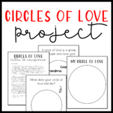 Circles of Love Project (Alternative Project for Family Tree Assignments)