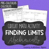 Finding Limits Algebraically - Circuit Math Activity